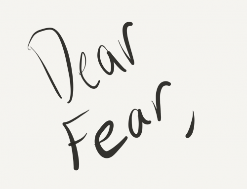 My Letter to Fear
